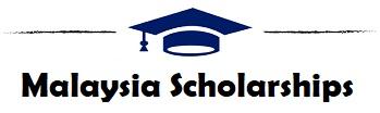 Malaysia Scholarships 2021